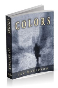 Colors by Jay Magidson is now available in print