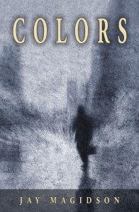 Colors by Jay Magidson - Now Available in Print