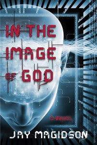 In the Image of God by Jay Magidson, now available on Amazon