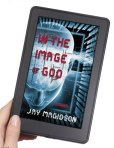 In the Image of God by Jay Magidson on Kindle and ePub